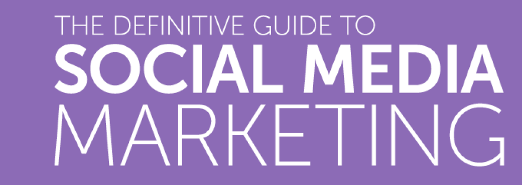 DeThe-Definitive-Guide-to-Social-Media-Marketing.png