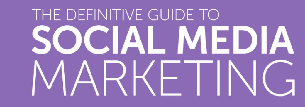 DeThe-Definitive-Guide-to-Social-Media-Marketing.png